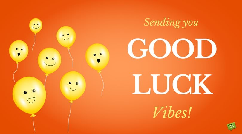good luck wishes and greetings